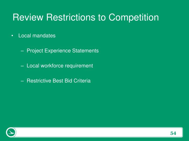 Review Restrictions to Competition