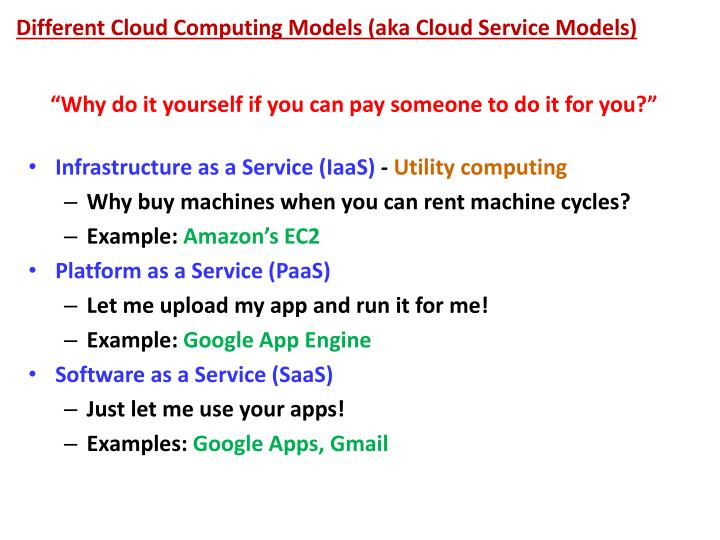 Different Cloud Computing Models (aka Cloud Service Models)
