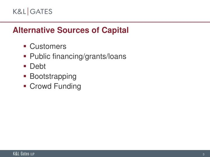 Alternative Sources of Capital