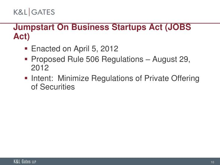 Jumpstart On Business Startups Act (JOBS Act)