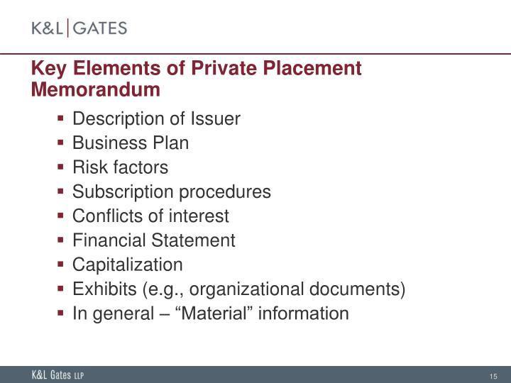 Key Elements of Private Placement Memorandum