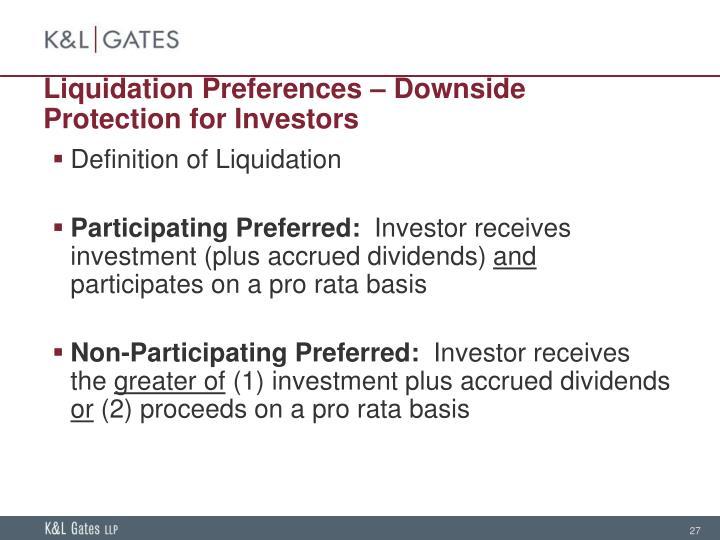 Liquidation Preferences – Downside Protection for Investors
