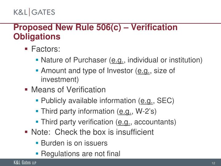 Proposed New Rule 506(c) – Verification Obligations