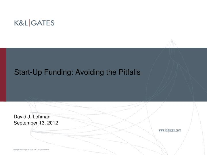 Start up funding avoiding the pitfalls