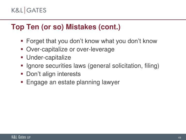 Top Ten (or so) Mistakes (cont.)