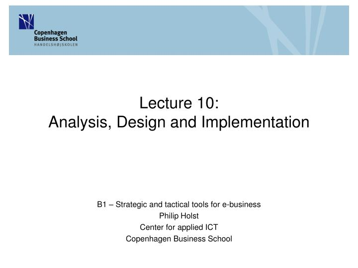 Lecture 10 analysis design and implementation