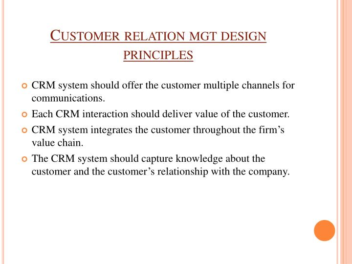 Customer relation mgt design principles