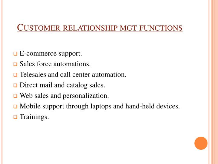 Customer relationship mgt functions