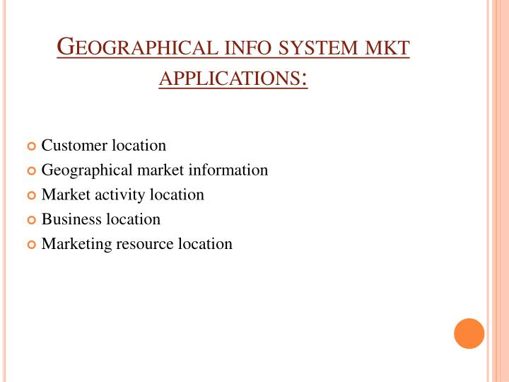 Geographical info system mkt applications:
