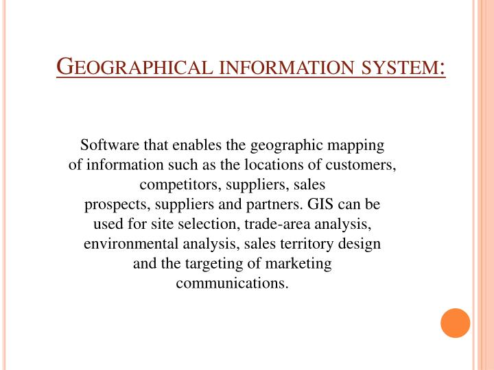 Geographical information system: