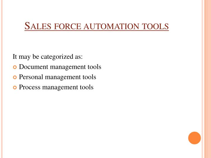 Sales force automation tools