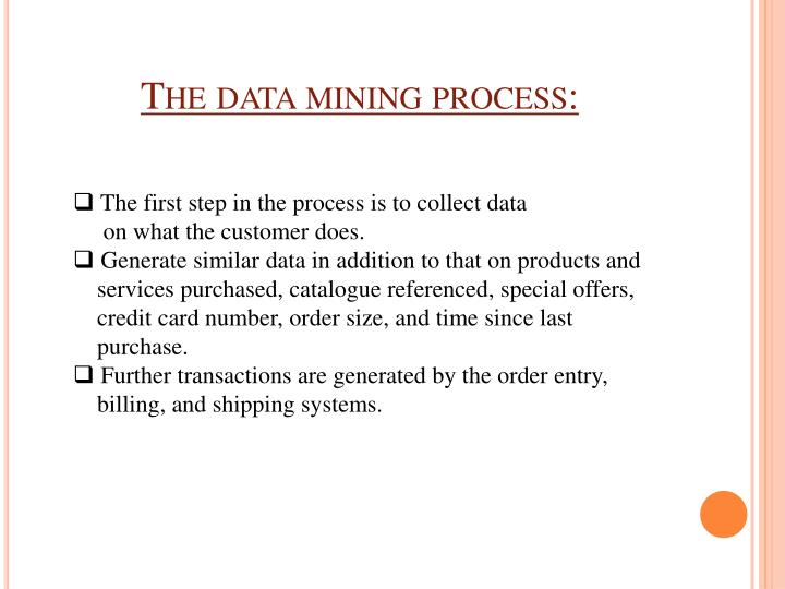 The data mining process: