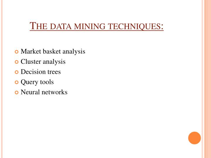 The data mining techniques: