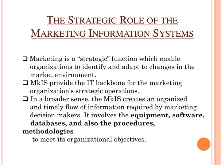The Strategic Role of the