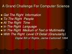 a grand challenge for computer science