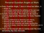 personal guardian angels at work