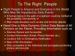 to the right people