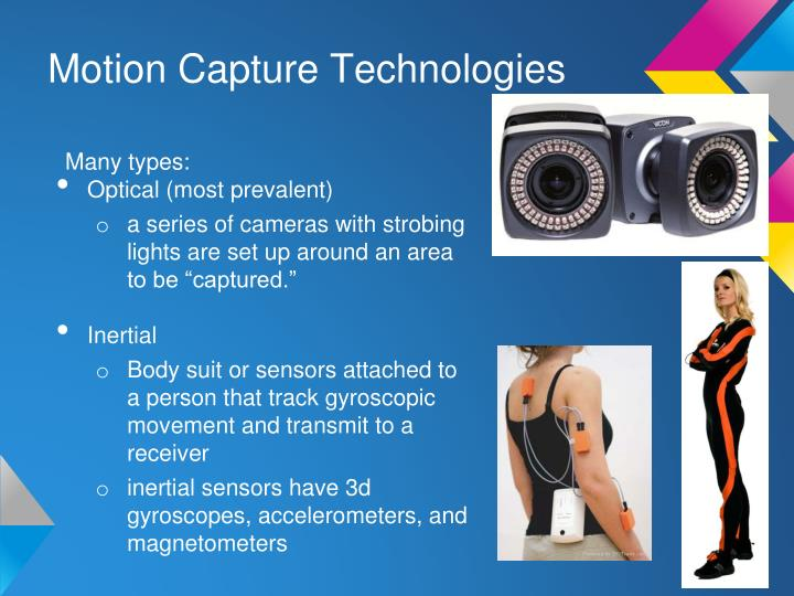 Motion Capture Technologies