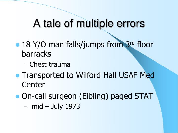 A tale of multiple errors