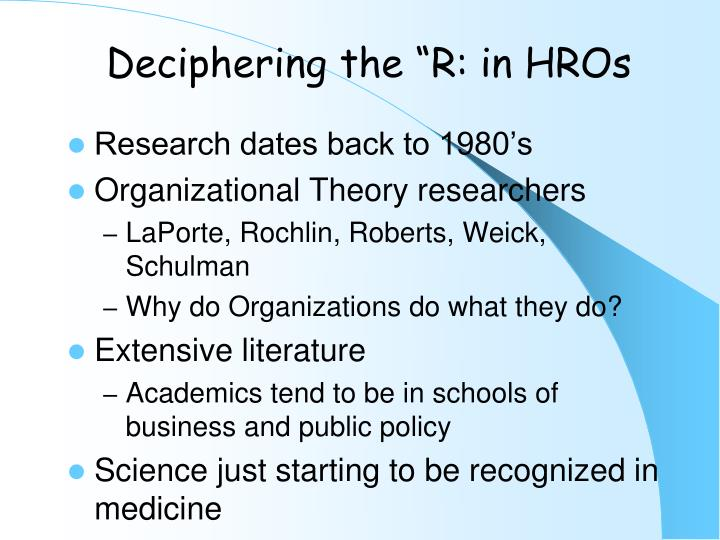 "Deciphering the ""R: in HROs"