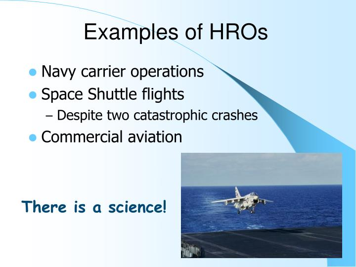Examples of HROs