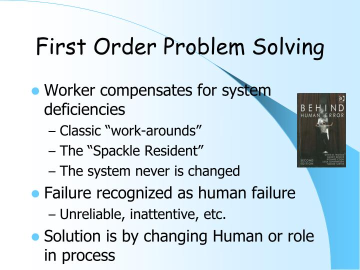 First Order Problem Solving