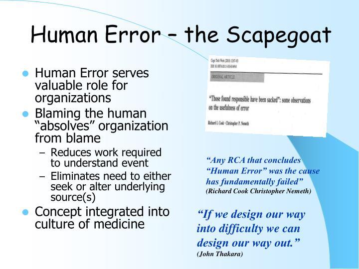Human Error – the Scapegoat