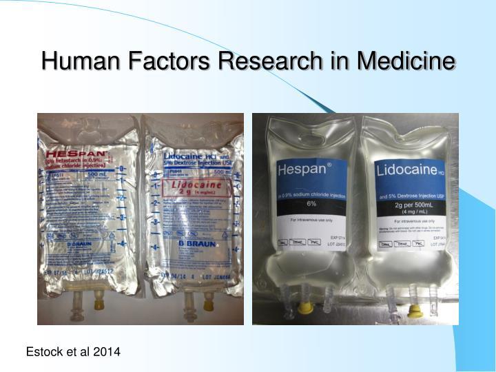 Human Factors Research in Medicine