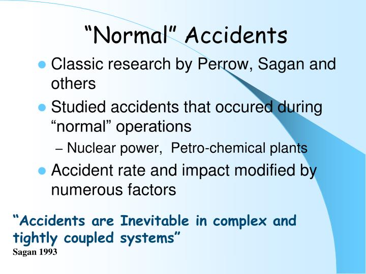 """""""Normal"""" Accidents"""