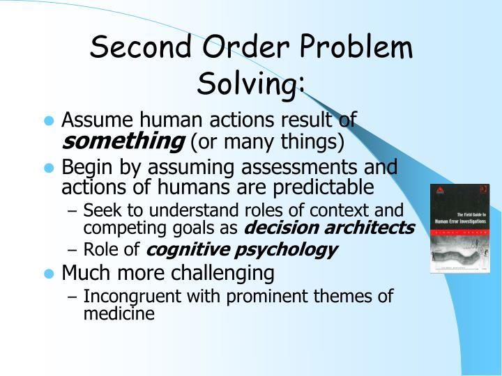 Second Order Problem Solving:
