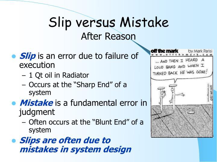 Slip versus Mistake