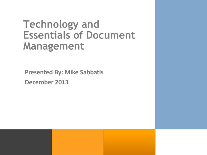 Technology and essentials of document management