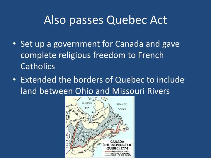 Also passes Quebec Act