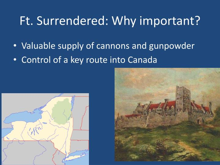 Ft. Surrendered: Why important?