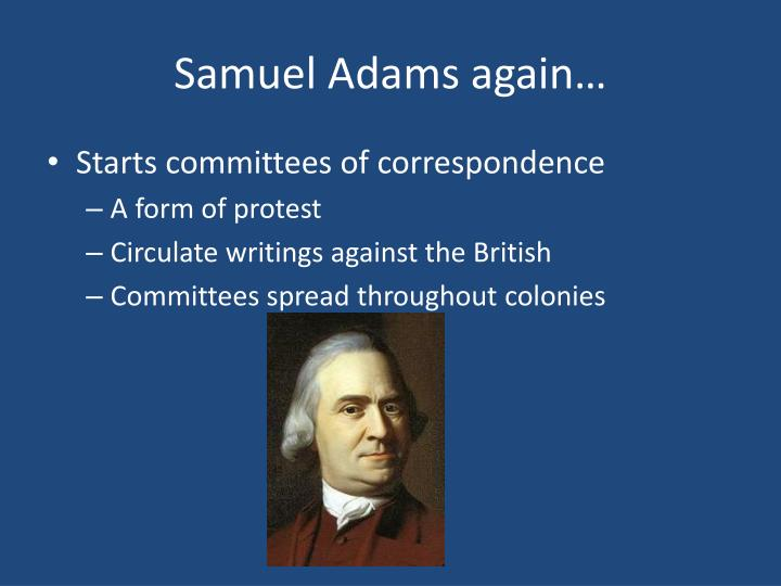Samuel Adams again…