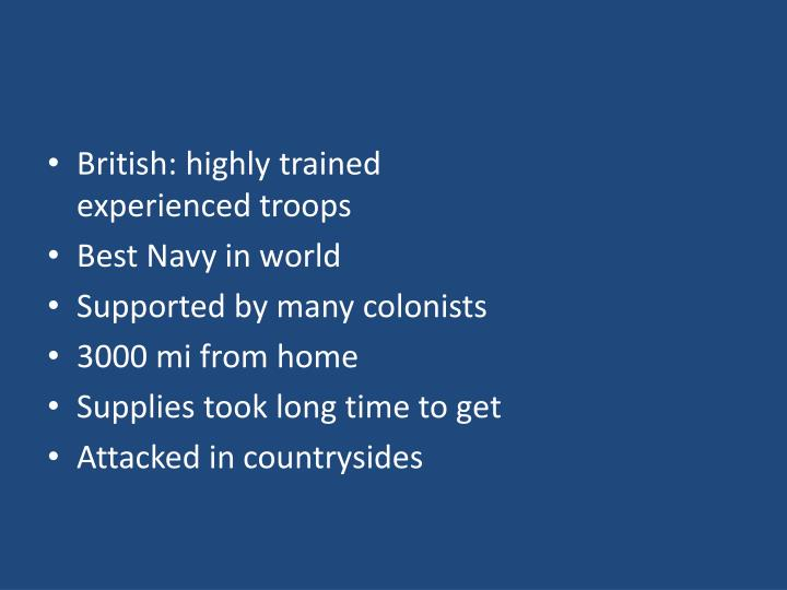 British: highly trained experienced troops