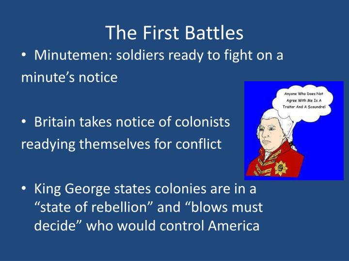The First Battles