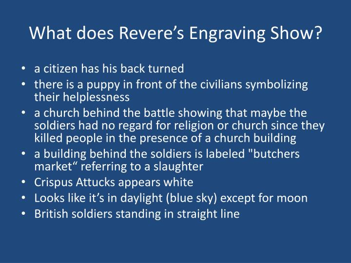 What does Revere's Engraving Show?