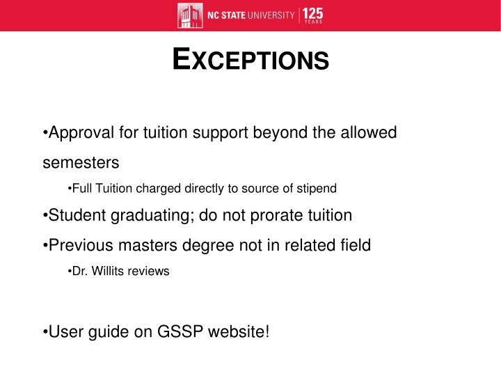 Approval for tuition support beyond the allowed semesters