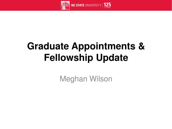 Graduate Appointments & Fellowship