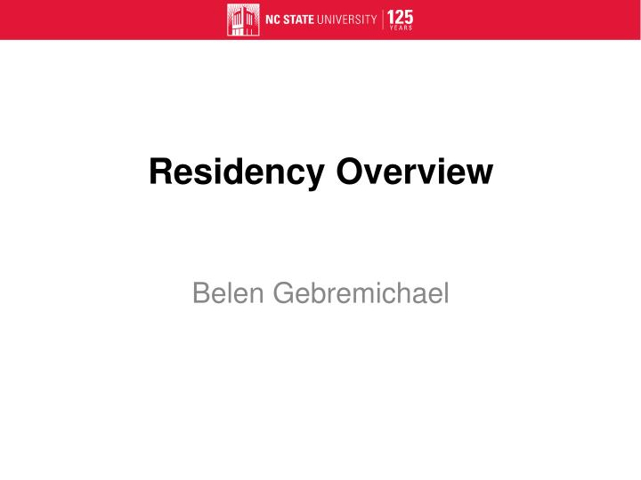 Residency Overview