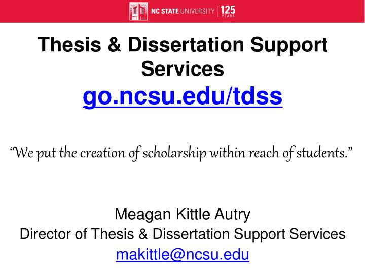 Thesis & Dissertation Support Services