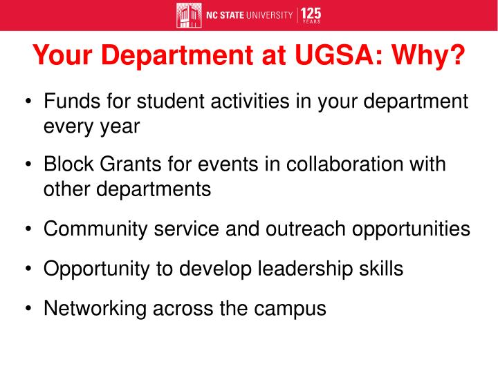 Your Department at UGSA: Why?