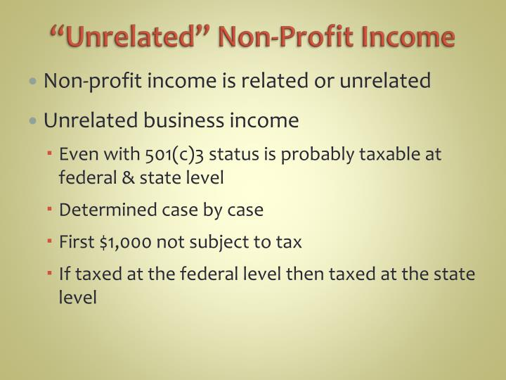 """Unrelated"" Non-Profit Income"