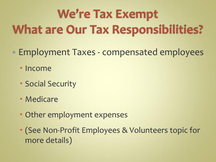 We're Tax Exempt