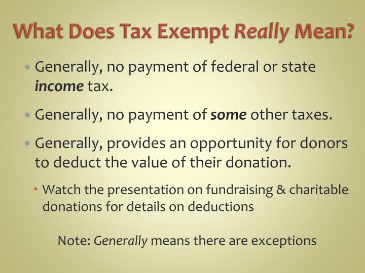 What does tax exempt really mean