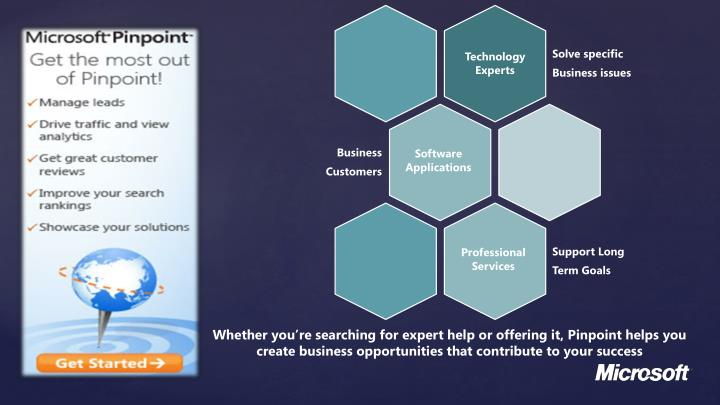 Whether you're searching for expert help or offering it, Pinpoint helps you create business opportunities that contribute to your