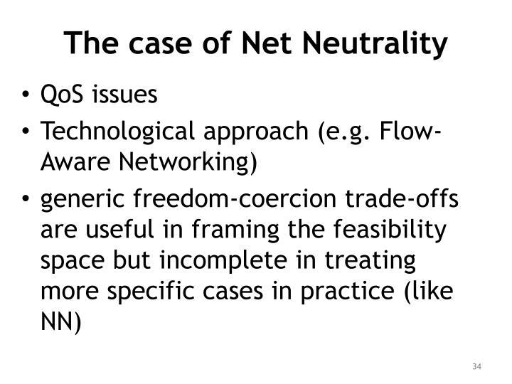 The case of Net Neutrality