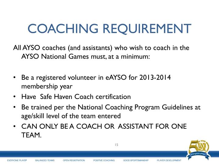 COACHING REQUIREMENT