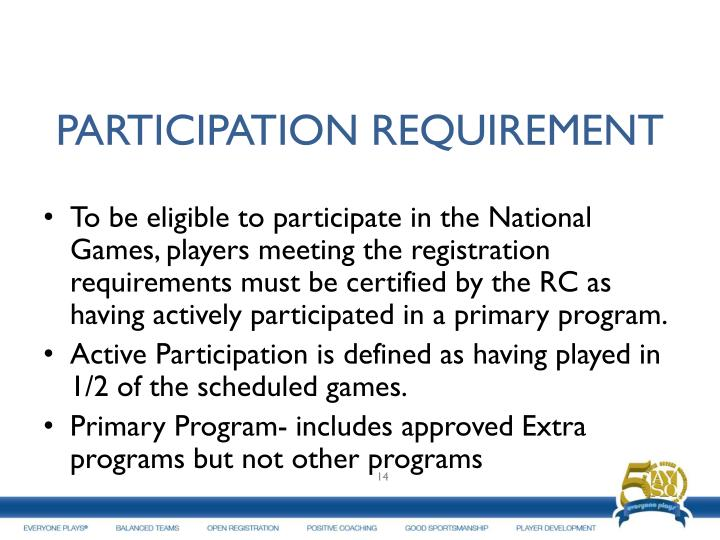 PARTICIPATION REQUIREMENT